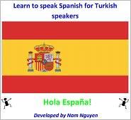 Nam Nguyen - Learn to Speak Spanish for Turkish Speakers