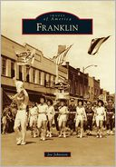 Franklin, Tennessee (Images of America Series)