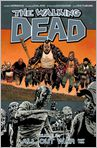 Book Cover Image. Title: The Walking Dead, Volume 21:  All Out War, Part 2, Author: by Charlie Adlard