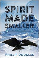 Spirit Made Smaller