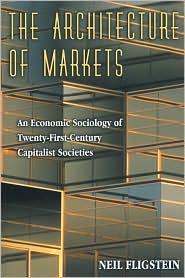 The Architecture of Markets: An Economi...