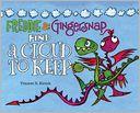 Freddie and Gingersnap #2 Freddie & Gingersnap Find a Cloud to Keep