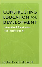 Constructing Education for Development ...