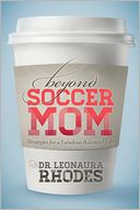 Beyond Soccer Mom