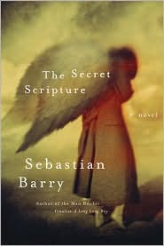 The Secret Scripture by Sebastian Barry: Book Cover