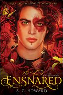 Ensnared (Splintered Series #3) by A. G. Howard: Book Cover