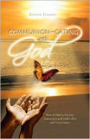 Communion-cating with God by Stephen Edwards: Book Cover