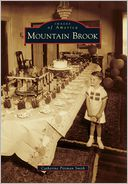 Mountain Brook, Alabama (Images of America Series)