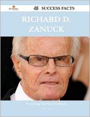 Richard D. Zanuck 46 Success Facts - Everything You Need to
