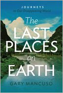 The Last Places on Earth