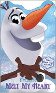 Disney Frozen Melt My Heart by Disney Frozen: Book Cover