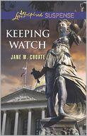 Keeping Watch (Love Inspired Suspense Series)