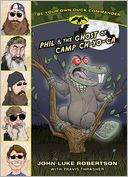 Phil and the Ghost of Camp Ch-Yo-Ca