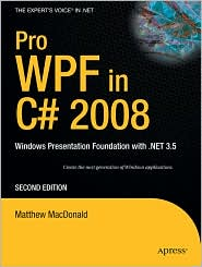 Pro WPF in C# 2008 by Matthew MacDonald: Book Cover