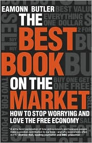 Buy best economics books - Best Book on the Market: How to Stop Worrying and Love the Free Economy