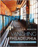 Vanishing Philadelphia