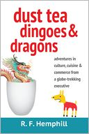 Dust Tea, Dingoes and Dragons