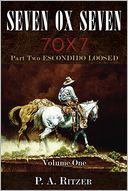 Seven Ox Seven Part Two, Escondido Loosed
