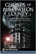 Ghosts of Burlington County