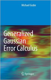 Generalized Gaussian Error Calculus