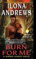Burn for Me (Hidden Legacy Series #1)