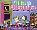 Tillie & Clementine Noises in the Night