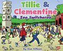 Tillie & Clementine Zoo Switcheroo