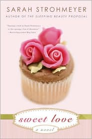 Sweet Love by Sarah Strohmeyer: Book Cover