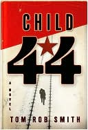 Child 44, by Tom Rob Smith