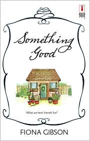 Something Good by Fiona Gibson: Book Cover