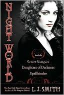 Night World No. 1: Secret Vampire/Daughters of Darkness/Spellbinder  by L.J. Smith  (June 2008) read more