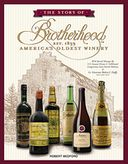 The Story of Brotherhood, America's Oldest Winery