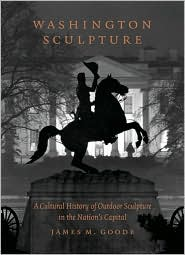 Washington Sculpture by James M. Goode: Book Cover