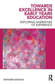 Towards Excellence in Early Years Educa...
