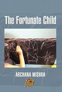 The Fortunate Child