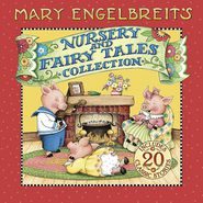 Mary Engelbreit's Nursery and Fairy Tales Collection: A