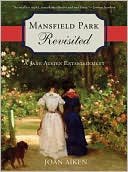 Mansfield Park Revisited by Joan Aiken: Book Cover