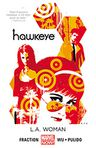 Book Cover Image. Title: Hawkeye Volume 3:  L.A. Woman (Marvel Now), Author: by Matt Fraction