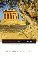 Histoires Grecques : Snapshots From Antiquity
