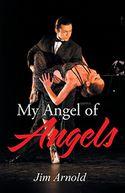 My Angel of Angels