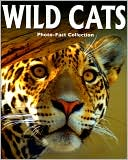Wild Cats (Photo-Fact Collection Series) by Jane P. Resnick: Book Cover