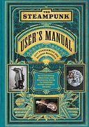 The Steampunk User's Manual by Jeff VanderMeer: Book Cover
