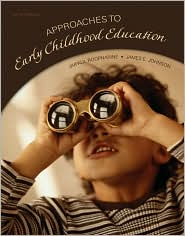 Approaches to Early Childhood Education...