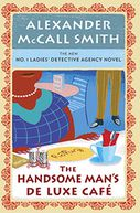 The Handsome Man's Deluxe Café (No. 1 Ladies' Detective Agency Series #15)