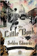 The Little Book  by Selden Edwards  (Aug. 2008) read more