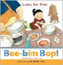 Bee-Bim Bop! by Park Sue Park: Book Cover