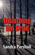 Disturbing the Dead (Rachel Goddard Series #2)