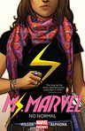 Book Cover Image. Title: Ms. Marvel Volume 1:  No Normal, Author: by G. Willow Wilson