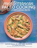 Mediterranean Paleo Cooking by Caitlin Weeks, NC: Book Cover