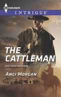 The Cattleman (Harlequin Intrigue Series #1548)